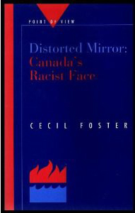 Distorted Mirror – Canada's Racist Face
