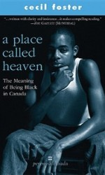 A Place Called Heaven – The Meaning of Being Black in Canada