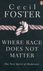Where Race Does Not Matter – The New Spirit of Modernity